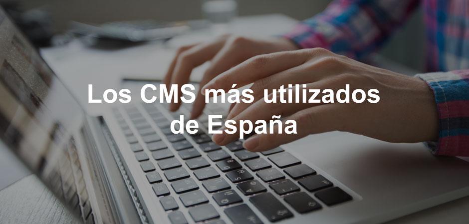 Los CMS más utilizados en España